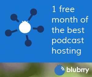 Blubrry Podcast Hosting 1 Free Month